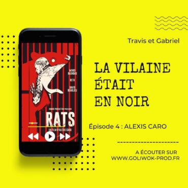 Episode 4 : Podcast policier, la Vilaine était en noir - Alexis Caro